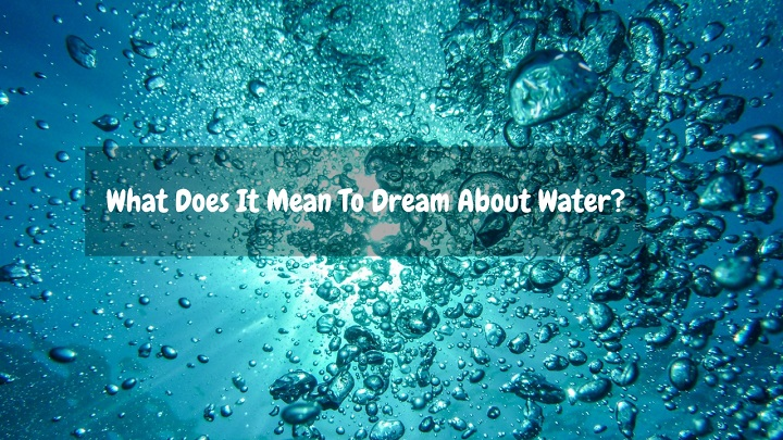 what does it mean to dream about water
