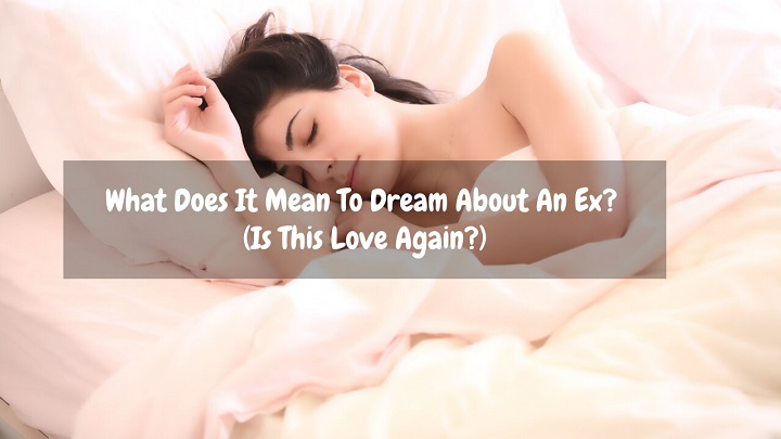 what does it mean to dream about your ex