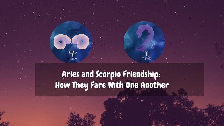 Aries and Scorpio Friendship
