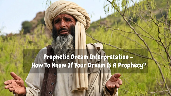 prophetic dream interpretation
