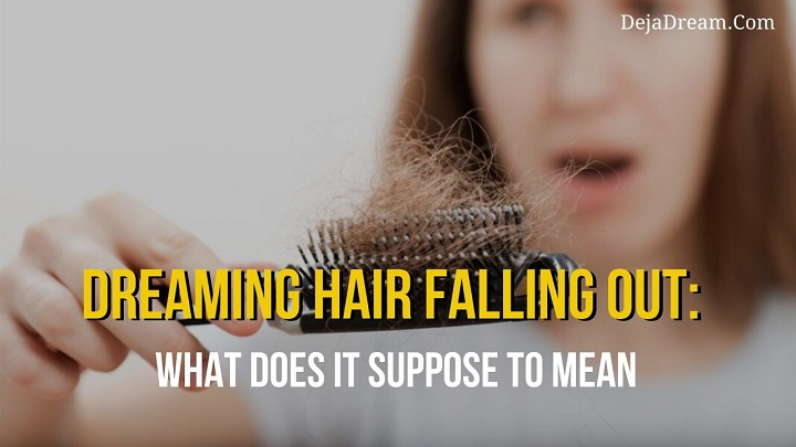 dreaming hair falling out