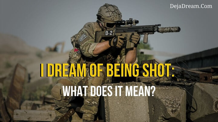 dream of being shot