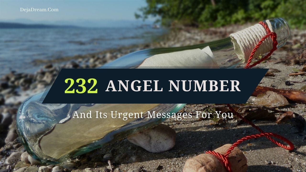 232 angel number