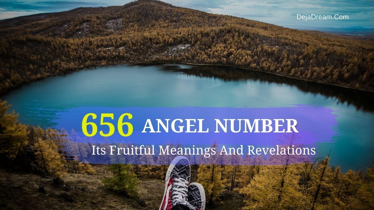 656 angel number