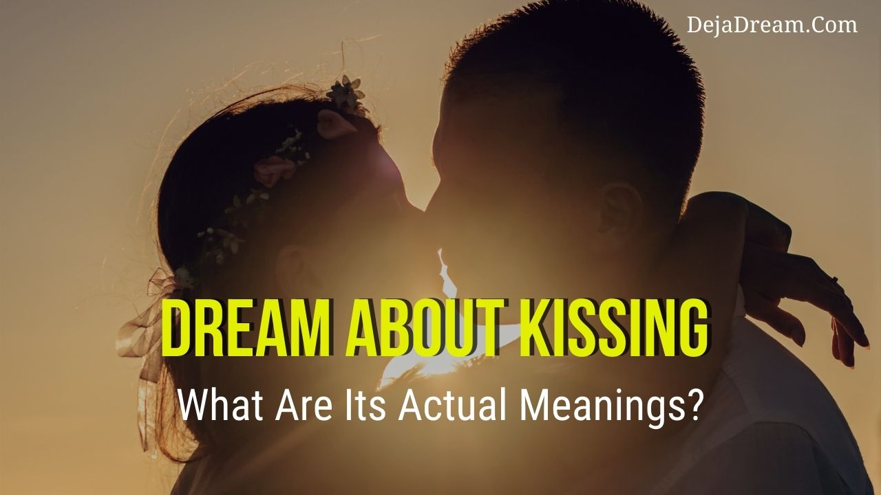 Dream about kissing