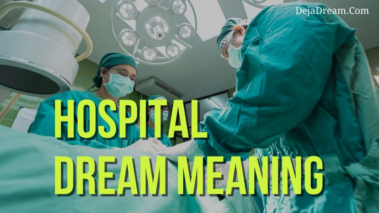 hospital dream meaning