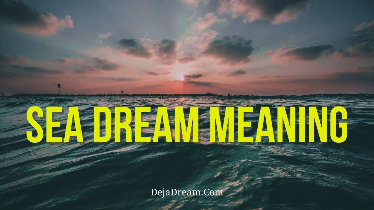 Sea dream meaning